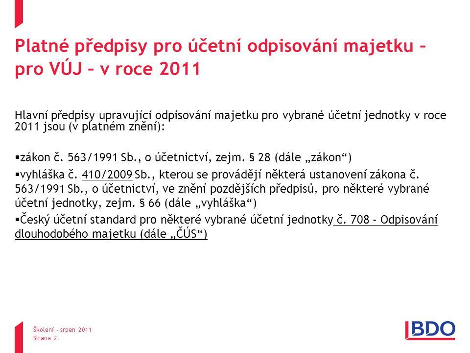 Platné předpisy pro účetní odpisování majetku – pro VÚJ – v roce 2011
