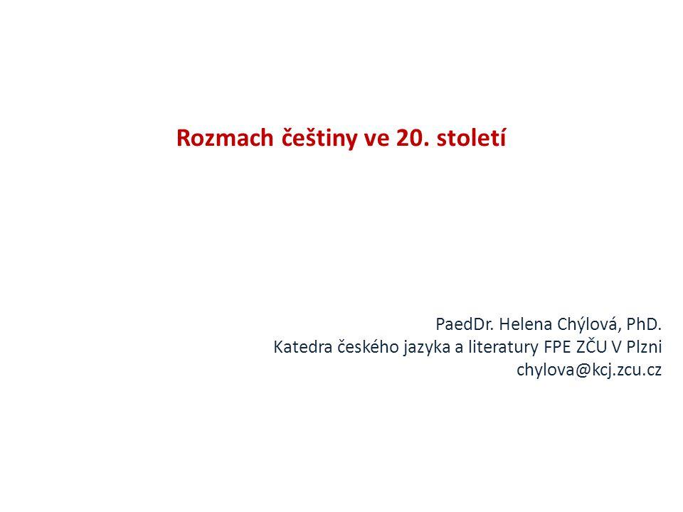 Rozmach češtiny ve 20. století
