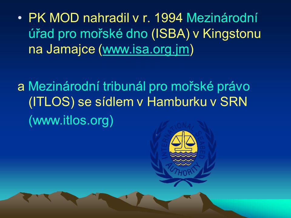 PK MOD nahradil v r. 1994 Mezinárodní úřad pro mořské dno (ISBA) v Kingstonu na Jamajce (www.isa.org.jm)