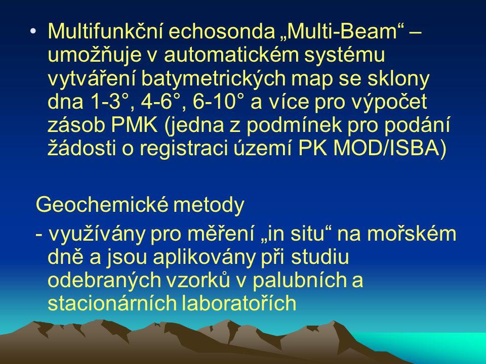 """Multifunkční echosonda """"Multi-Beam – umožňuje v automatickém systému vytváření batymetrických map se sklony dna 1-3°, 4-6°, 6-10° a více pro výpočet zásob PMK (jedna z podmínek pro podání žádosti o registraci území PK MOD/ISBA)"""