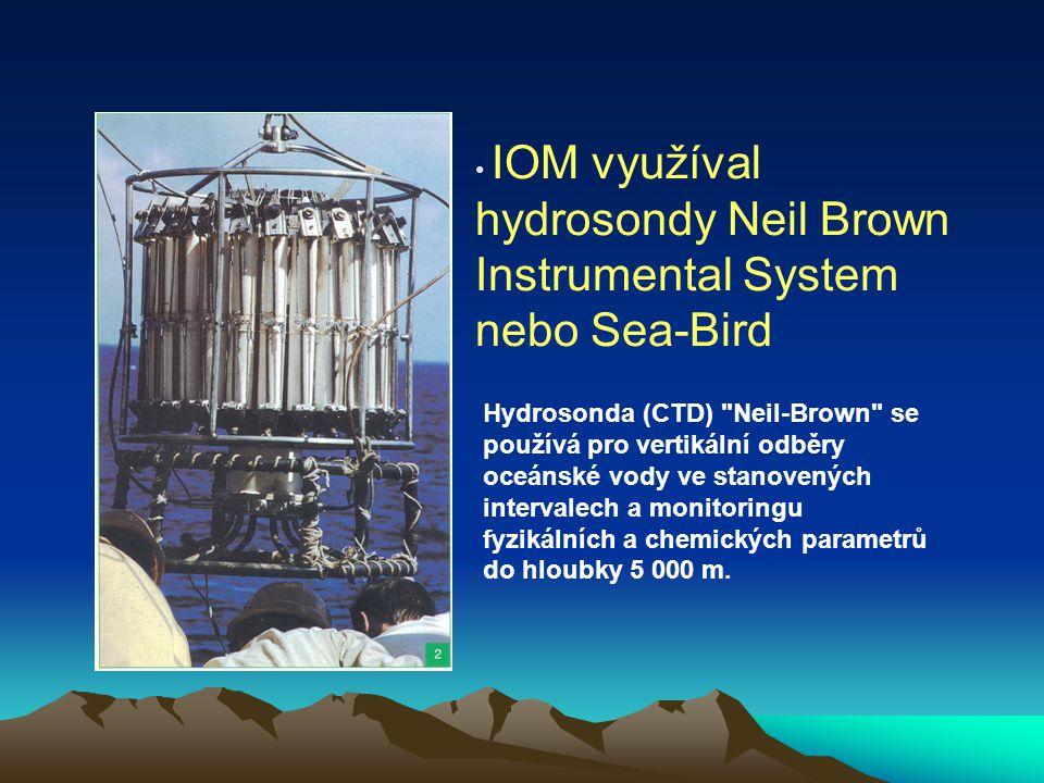 IOM využíval hydrosondy Neil Brown Instrumental System nebo Sea-Bird