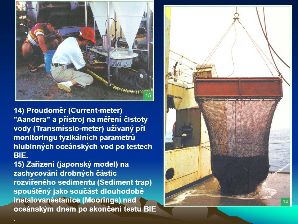 14) Proudoměr (Current-meter) Aandera a přístroj na měření čistoty vody (Transmíssio-meter) užívaný při monitoringu fyzikálních parametrů hlubinných oceánských vod po testech BIE.