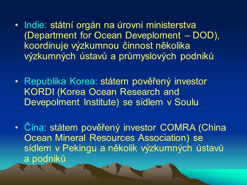 Indie: státní orgán na úrovni ministerstva (Department for Ocean Deveploment – DOD), koordinuje výzkumnou činnost několika výzkumných ústavů a průmyslových podniků