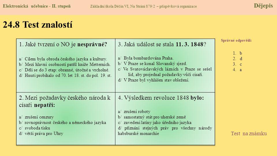24.8 Test znalostí 1. Jaké tvrzení o NO je nesprávné