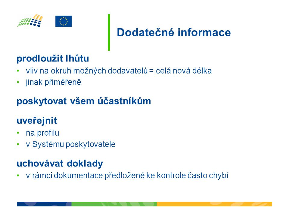 Dodatečné informace prodloužit lhůtu poskytovat všem účastníkům
