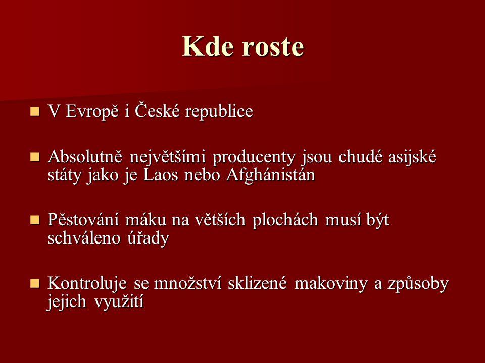 Kde roste V Evropě i České republice
