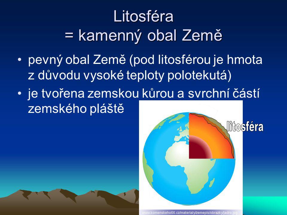 Litosféra = kamenný obal Země