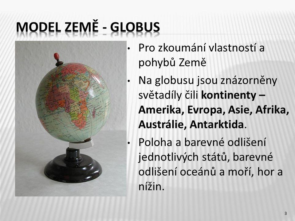 Model země - globus Pro zkoumání vlastností a pohybů Země