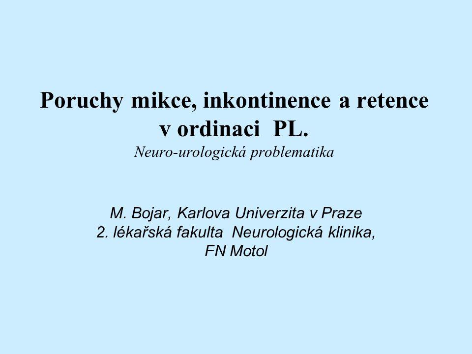 Poruchy mikce, inkontinence a retence v ordinaci PL