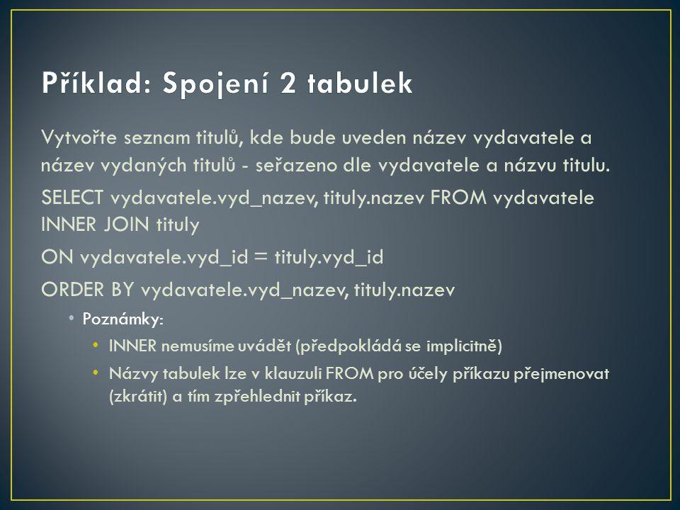 Příklad: Spojení 2 tabulek