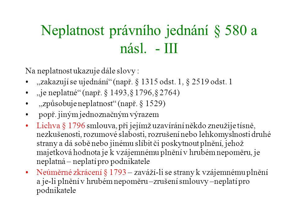 Neplatnost právního jednání § 580 a násl. - III