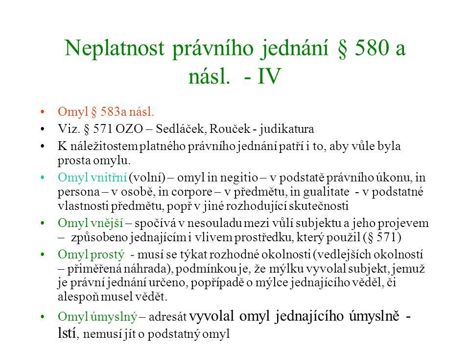 Neplatnost právního jednání § 580 a násl. - IV