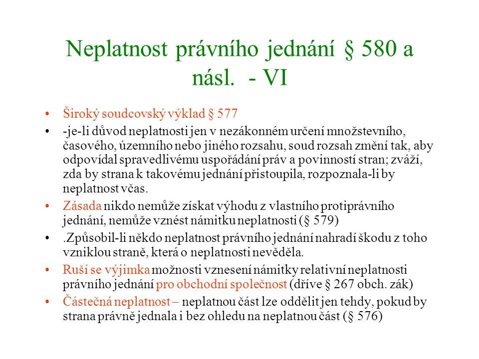Neplatnost právního jednání § 580 a násl. - VI