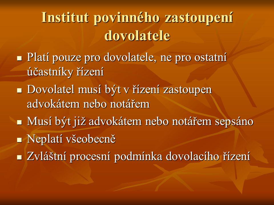 Institut povinného zastoupení dovolatele