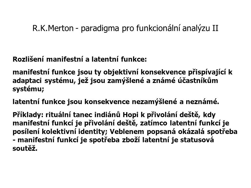 R.K.Merton - paradigma pro funkcionální analýzu II