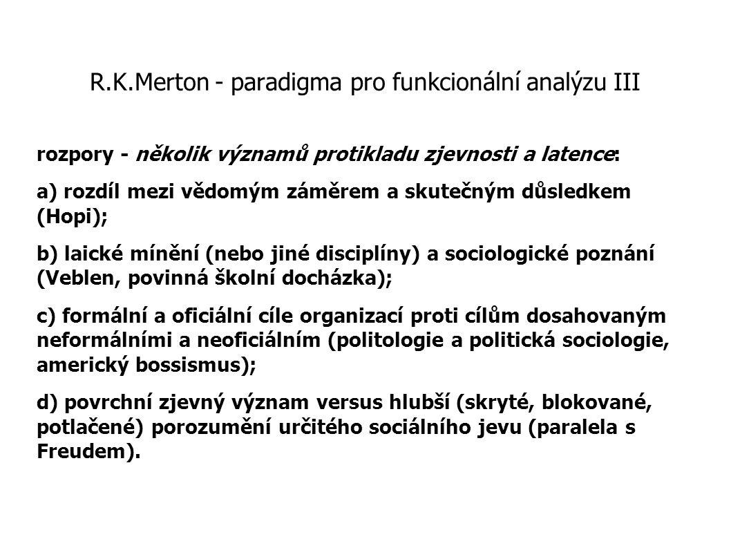 R.K.Merton - paradigma pro funkcionální analýzu III