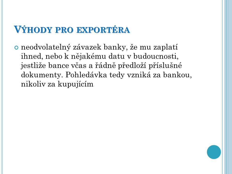 Výhody pro exportéra