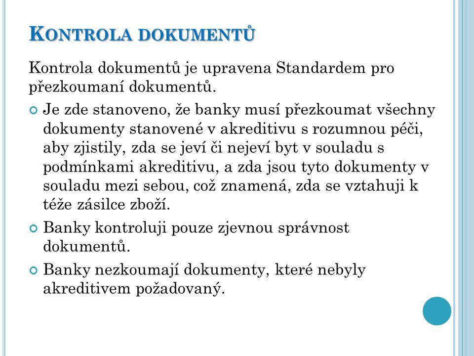 Kontrola dokumentů Kontrola dokumentů je upravena Standardem pro přezkoumaní dokumentů.