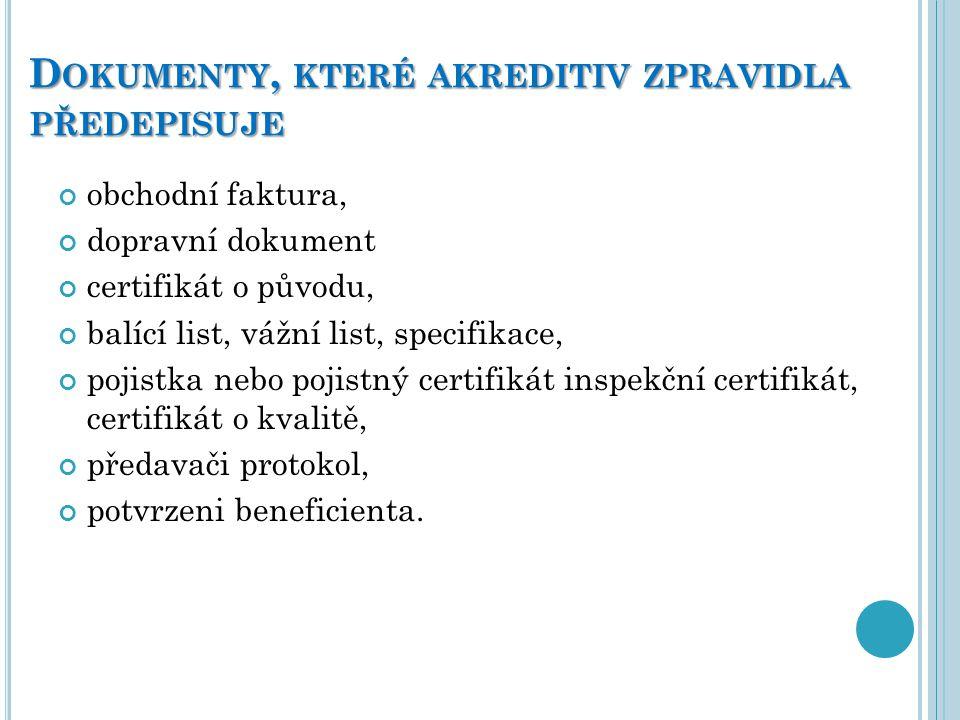 Dokumenty, které akreditiv zpravidla předepisuje
