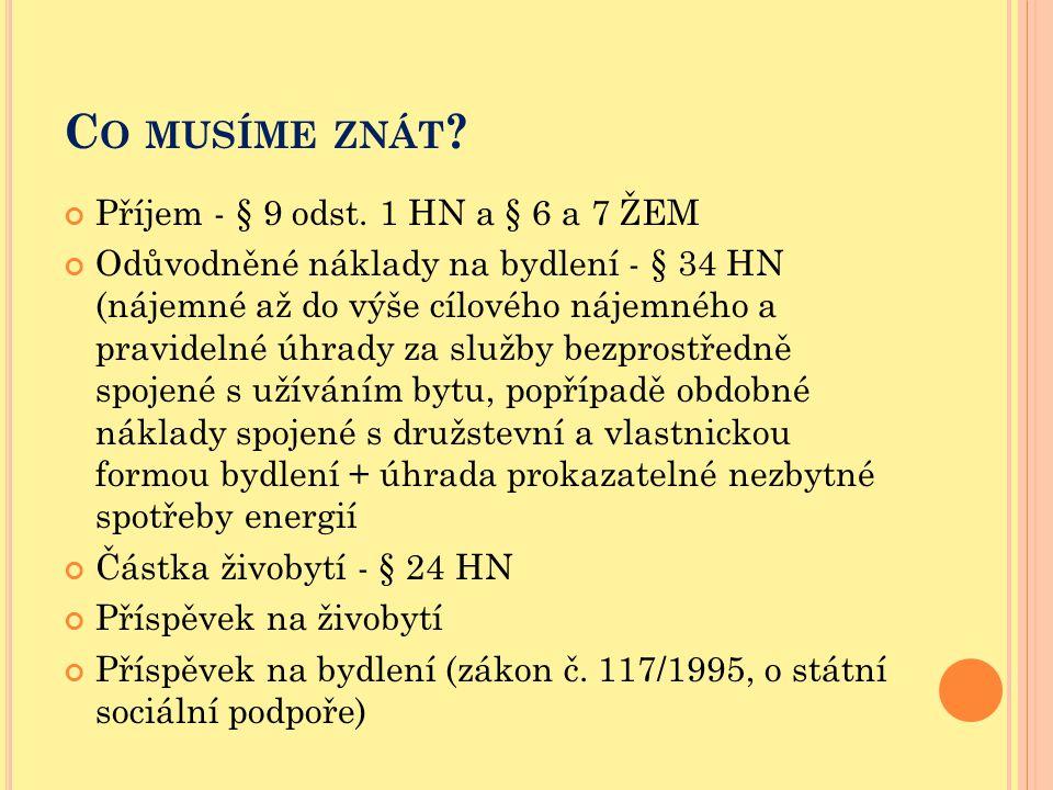 Co musíme znát Příjem - § 9 odst. 1 HN a § 6 a 7 ŽEM