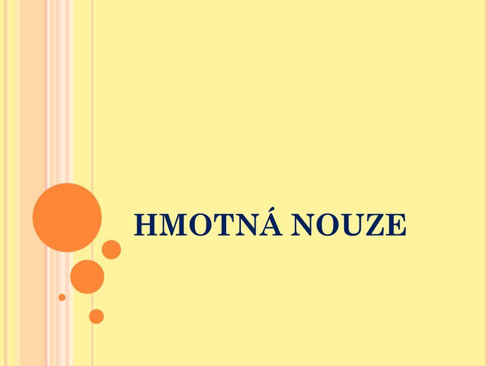 HMOTNÁ NOUZE