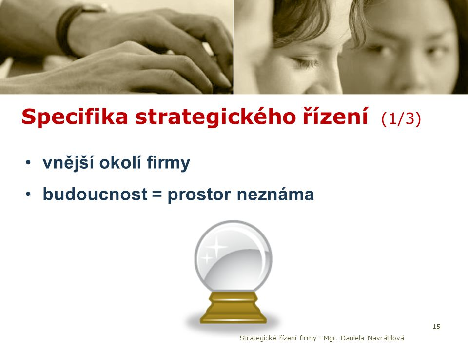 Specifika strategického řízení (1/3)