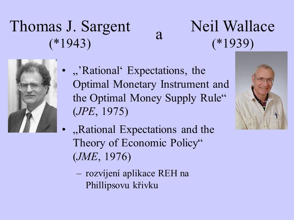 Thomas J. Sargent (*1943) a Neil Wallace (*1939)