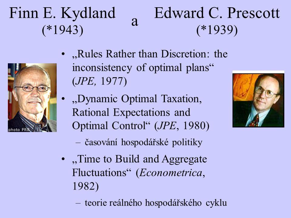 Finn E. Kydland (*1943) a Edward C. Prescott (*1939)