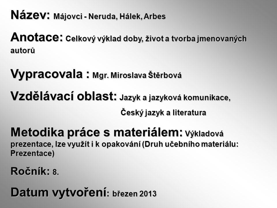 Název: Májovci - Neruda, Hálek, Arbes