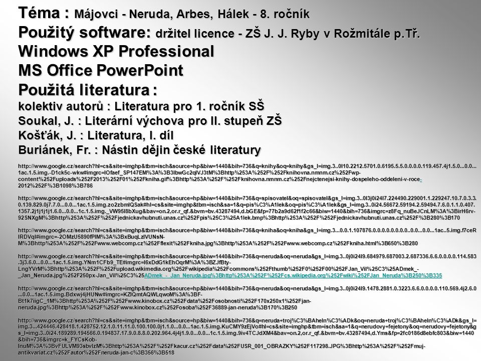 Téma : Májovci - Neruda, Arbes, Hálek - 8. ročník