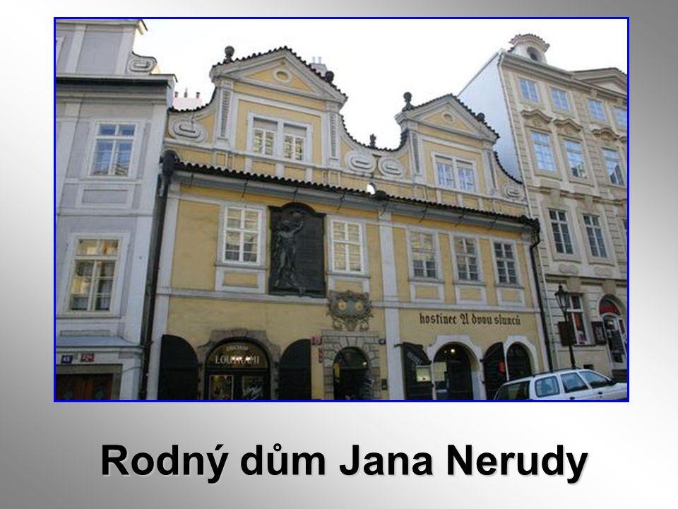Rodný dům Jana Nerudy