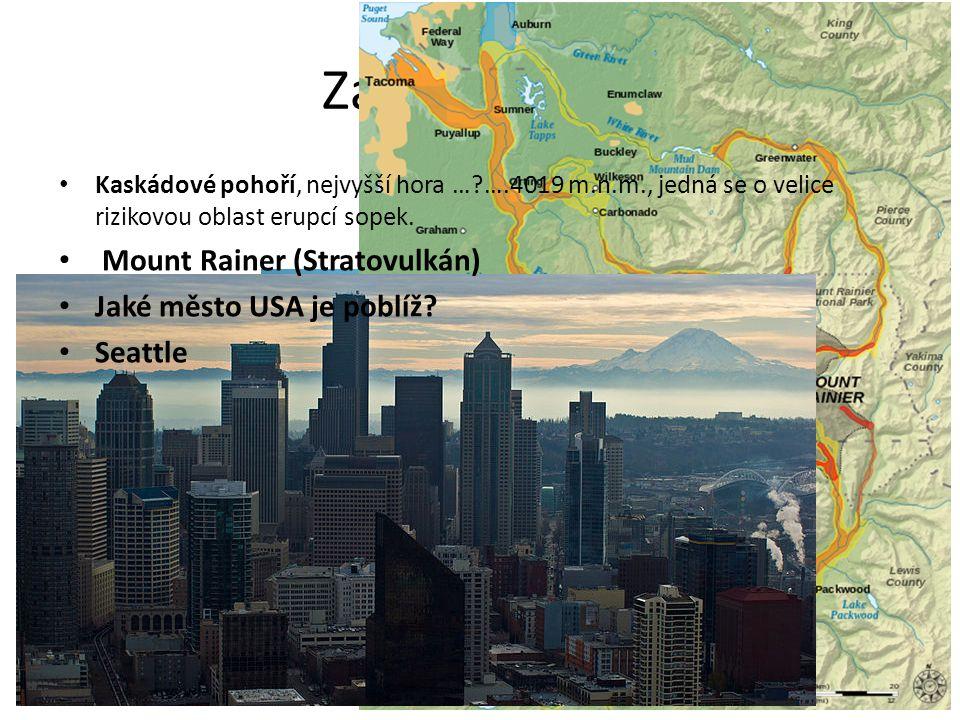 Zapiš a doplň Mount Rainer (Stratovulkán) Jaké město USA je poblíž