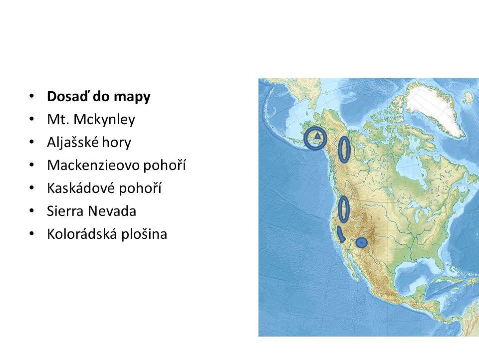 Dosaď do mapy Mt. Mckynley. Aljašské hory. Mackenzieovo pohoří. Kaskádové pohoří. Sierra Nevada.