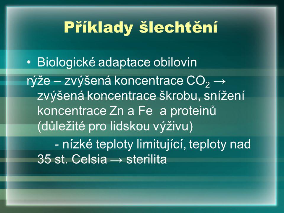 Příklady šlechtění Biologické adaptace obilovin