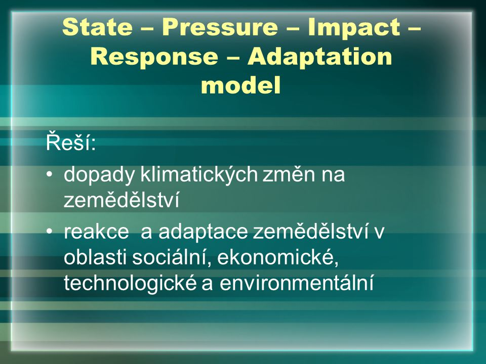 State – Pressure – Impact – Response – Adaptation model