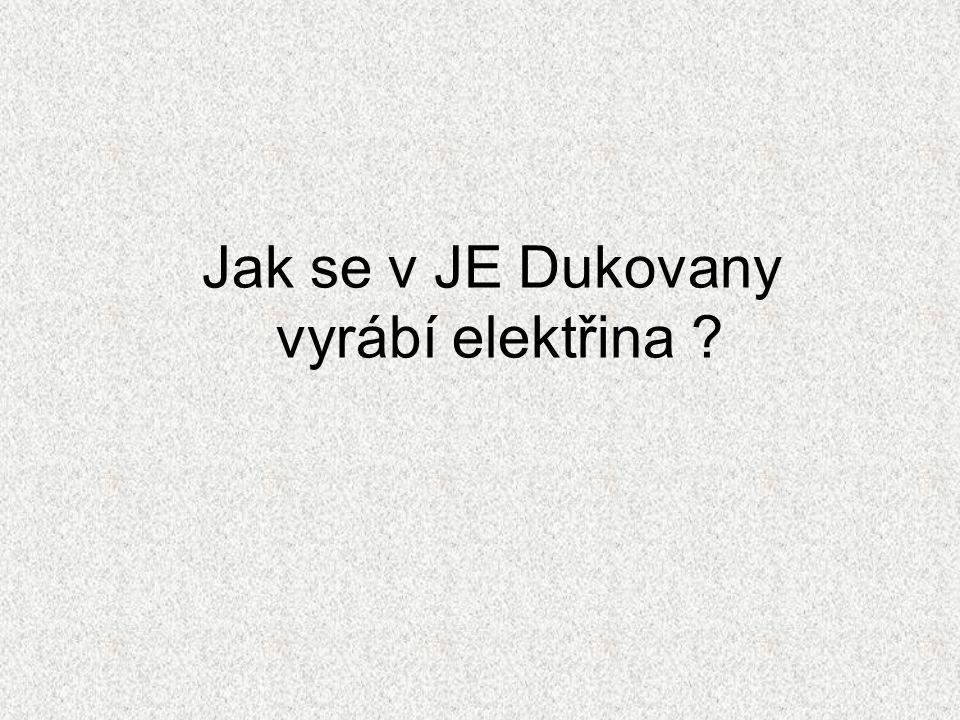 Jak se v JE Dukovany vyrábí elektřina