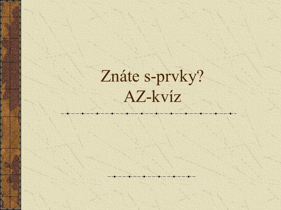 Znáte s-prvky AZ-kvíz