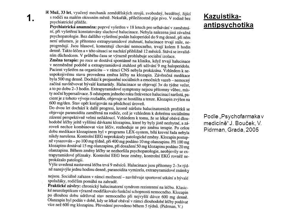 1. Kazuistika-antipsychotika
