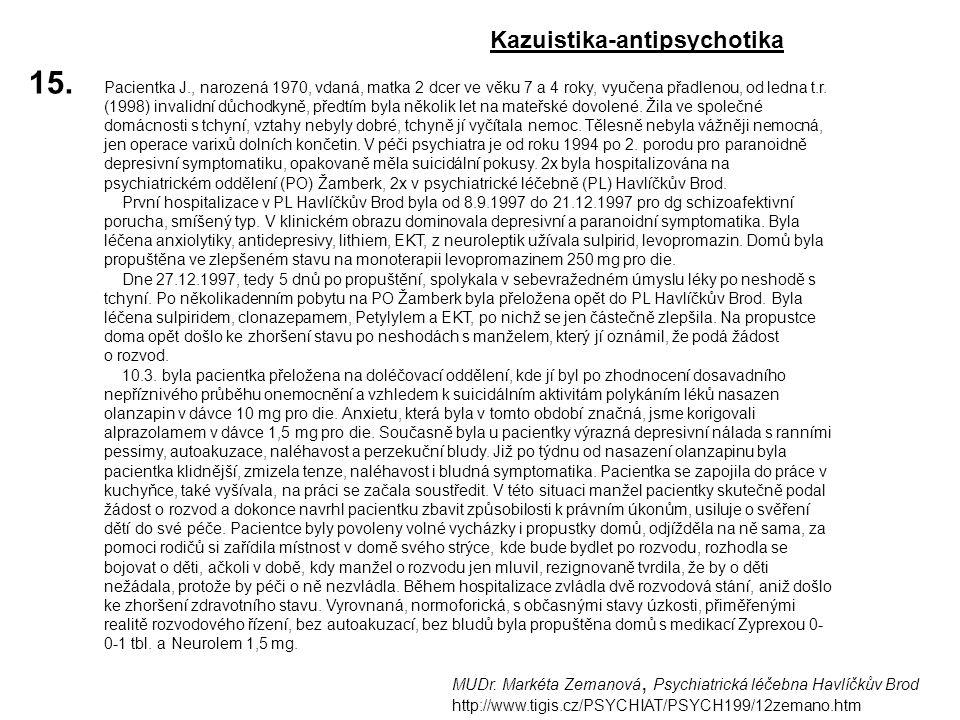 15. Kazuistika-antipsychotika