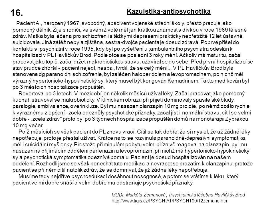 16. Kazuistika-antipsychotika