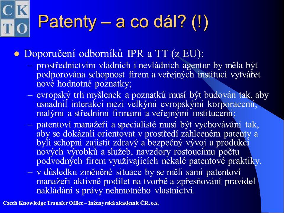 Patenty – a co dál (!) Doporučení odborníků IPR a TT (z EU):