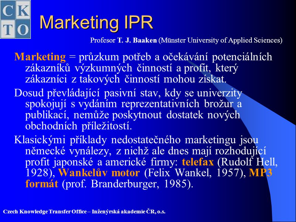 Marketing IPR Profesor T. J. Baaken (Münster University of Applied Sciences)