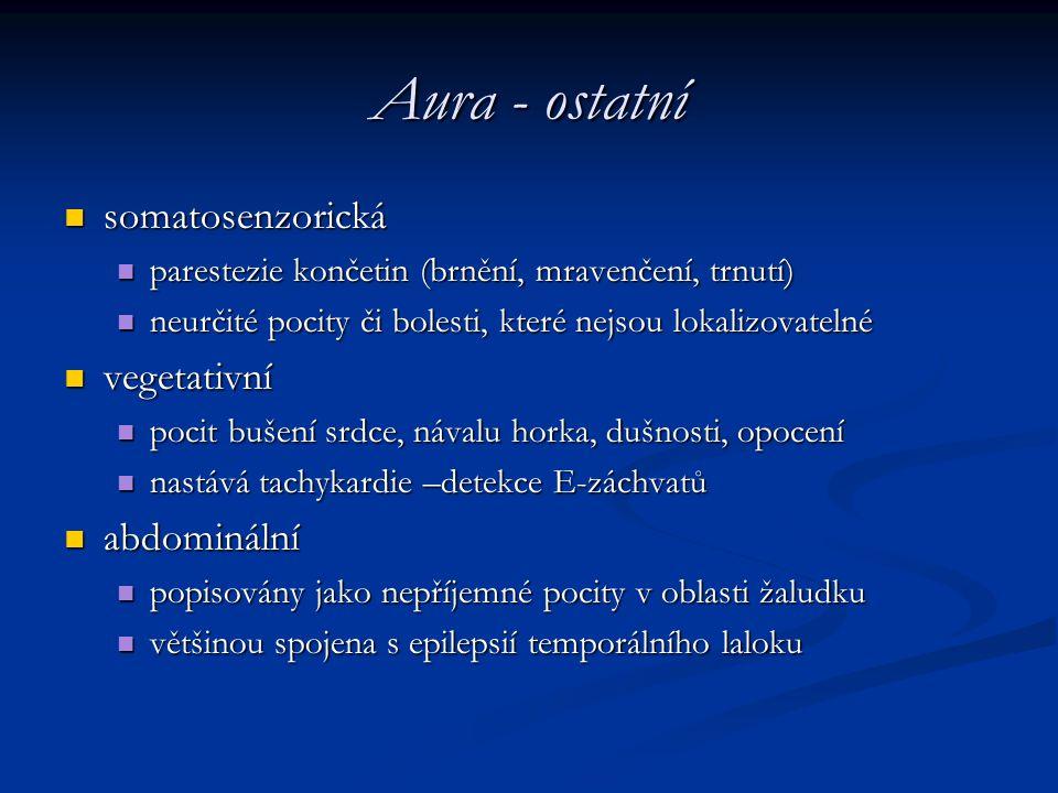 Aura - ostatní somatosenzorická vegetativní abdominální