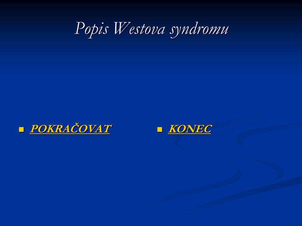 Popis Westova syndromu