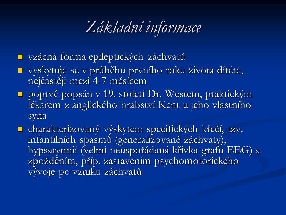 Základní informace vzácná forma epileptických záchvatů