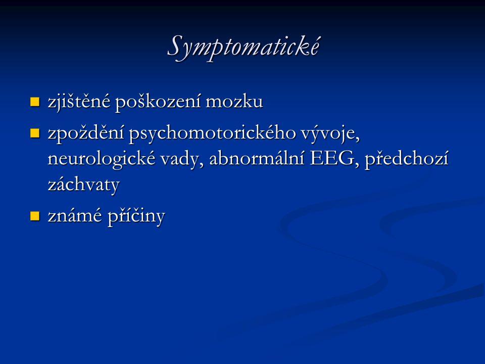 Symptomatické zjištěné poškození mozku
