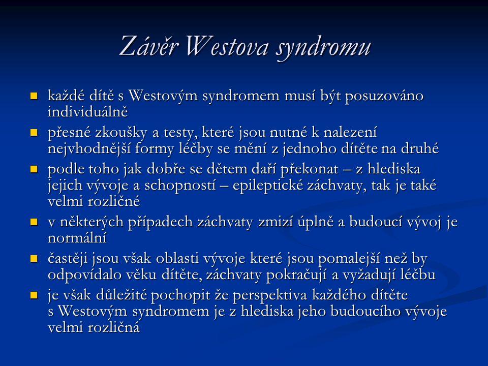 Závěr Westova syndromu