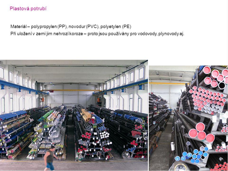 Plastová potrubí Materiál – polypropylen (PP), novodur (PVC), polyetylen (PE)