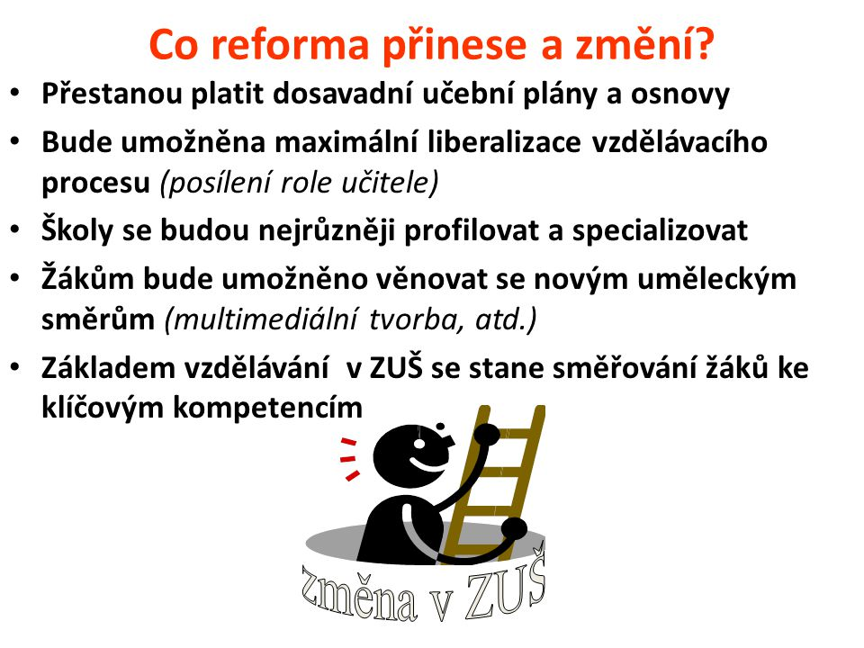 Co reforma přinese a změní
