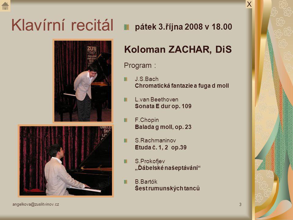 Klavírní recitál Koloman ZACHAR, DiS pátek 3.října 2008 v 18.00 X